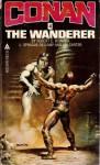 Conan 04/the Wanderer - Robert E. Howard
