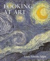 Looking At Art Value Package (includes Art History Interactive CD- Dual Platform (PC and MAC)) - Laurie Schneider Adams