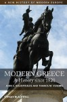 Modern Greece: A History Since 1821 (A New History Of Modern Europe (Nwme)) - Thanos Veremis, John S. Koliopoulos, Θάνος Βερέμης, Γιάννης Κολιόπουλος