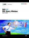SAS 9.1 SQL Query Window User's Guide - SAS Institute, SAS Institute
