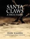 Santa Claws - Mark Kramer