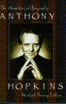 Anthony Hopkins: The Unauthorized Biography - Michael Feeney Callan