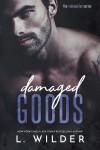 Damaged Goods: The Redemption Series - Terry L. Wilder, L. Wilder, Mayhem Cover Creations
