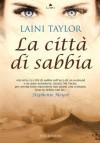 La città di sabbia - Laini Taylor, D. Rizzati