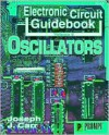 Electronic Circuit Guidebook, Vol 6: Oscillators - Joseph J. Carr