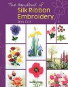 The Handbook of Silk Ribbon Embroidery - Ann Cox