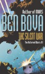 The Silent War (The Asteroid Wars) - Ben Bova