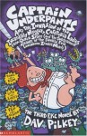 Captain Underpants and the Invasion of the Incredibly Naughty Cafeteria Ladies from Outer Space: (And the Subsequent Assault of the Equally Evil Lunchroom Zombie Nerds) - Dav Pilkey