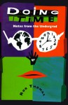 Doing Time: Notes from the Undergrad - Rod Thomas, Rod Thomas