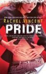 Pride - Rachel Vincent
