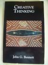 Creative Thinking (Science Of Mind Series) - John Godolphin Bennett