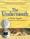 The Underneath - Kathi Appelt