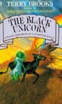 Black Unicorn (The Magic Kingdom of Landover) - Terry Brooks