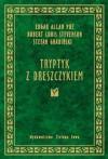 Tryptyk z dreszczykiem - Robert Louis Stevenson, Edgar Allan Poe, Stefan Grabiński