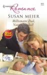 Millionaire Dad, Nanny Needed! - Susan Meier