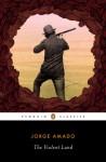 The Violent Land (Penguin Classics) - Jorge Amado, Samuel Putnam, Alfred Mac Adam
