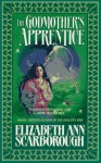 The Godmother's Apprentice - Elizabeth Ann Scarborough