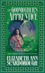 The Godmother's Apprentice - Elizabeth Ann Scarborough