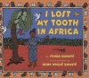 I Lost My Tooth In Africa - Penda Diakité, Baba Wagué Diakité