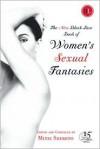 The New Black Lace Book of Women's Sexual Fantasies - Mitzi Szereto