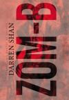 Zom-B - Darren Shan, Cliff Nielson