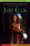 Just Ella (The Palace Chronicles) - Margaret Peterson Haddix