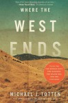 Where the West Ends - Michael J. Totten