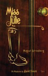 Miss Julie - August Strindberg, David French