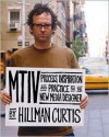 MTIV: Process, Inspiration and Practice for the New Media Designer - Hillman Curtis