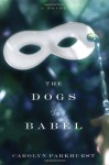 The Dogs of Babel - Carolyn Parkhurst