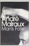 Man's Fate - André Malraux, Philip Gourevitch