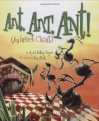 Ant Ant Ant!: An Insect Chant - April Pulley Sayre, Trip Park