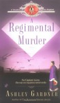 A Regimental Murder - Ashley Gardner