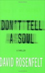 Don't Tell a Soul (Audio) - Erik Singer, David Rosenfelt