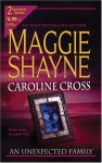 An Unexpected Family (2-in-1) - Maggie Shayne, Caroline Cross