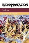 Joshua: Interpretation: A Bible Commentary for Teaching and Preaching - Jerome F. D. Creach, James F. D. Creach