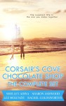 Corsair's Cove Chocolate Shop: The Complete Set - Shelley Adina, Lee Mckenzie, Sharon Ashwood, Rachel Goldsworthy