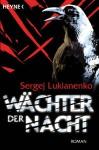 Wächter der Nacht - Sergej Lukianenko