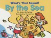 What's That Sound? By The Sea (What's That Sound?) - Sheryl McFarlane, Kim LaFave