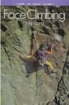 Face Climbing - John Long