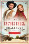 The Cactus Creek Challenge - Erica Vetsch