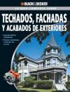 La Guia Completa sobre Techados, Fachadas Y Acabados De Exteriores: #NAME? - Creative Publishing International, Edgar Rojas