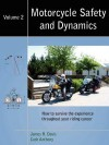 Motorcycle Safety And Dynamics - Vol 2 - B&W - James R. Davis