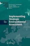 Implementing Strategic Environmental Assessment - Michael E.C. Schmidt, Eike Albrecht