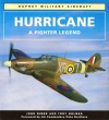 Hurricane: A Fighter Legend - John M. Dibbs, Tony Holmes, Peter Brothers