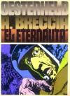 El Eternauta - Héctor Germán Oesterheld, Alberto Breccia