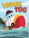 Tough Tug - Rob McClurkan, Margaret Read MacDonald