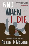 And When I Die - Russel D. McLean