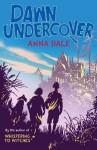 Dawn Undercover - Anna Dale