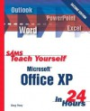 Sams Teach Yourself Microsoft Office XP in 24 Hours - Greg M. Perry